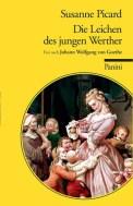 Die Leichen des jungen Werther - Susanne Picard (2/5) 284 Seiten