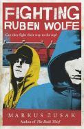 Fighting Ruben Wolfe – Markus Zusak (4/5) 224 Seiten (englisch)
