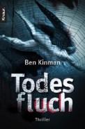 Todesfluch - Ben Kinman (1/5) 457 Seiten
