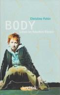Body. Leben im falschen Körper - Christine Fehér (5/5) 184 Seiten