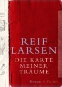Die Karte meiner Träume - Reif Larsen (3/5) 446 Seiten