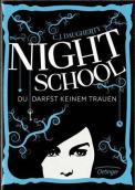 Night School, Du darfst keinem trauen – C. J. Daugherty (3/5) 464 Seiten