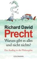 Warum gibt es alles und nicht nichts? - Richard David Precht (4/5) 200 Seiten