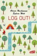 Log Out! - Oliver Uschmann & Sylvia Witt (3/5) 344 Seiten