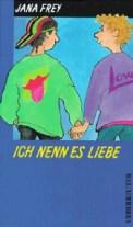 Ich nenn es Liebe – Jana Frey (4/5) 226 Seiten