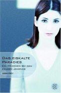 Das eiskalte Paradies - Jana Frey (4/5) 189 Seiten