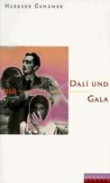 Dali und Gala - Herbert Genzmer (3/5) 159 Seiten