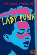 Lady Punk – Dagmar Chidolue (2/5) 232 Seiten