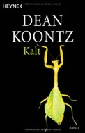 Kalt - Dean Koontz (4/5) 511 Seiten