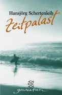 Zeitpalast - Hansjörg Schertenleib (3/5) 220 Seiten