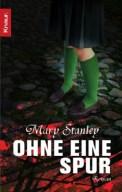 Ohne eine Spur - Mary Stanley (5/5) 486 Seiten