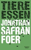 Tiere essen - Jonathan Safran Foer (4/5) 399 Seiten