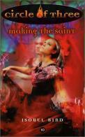 Making the saint – Isobel Bird (3/5) 240 Seiten (englisch)