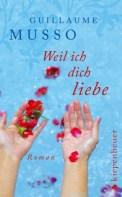 Weil ich dich liebe - Guillaume Musso (4/5) 320 Seiten