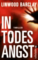 In Todesangst - Linwood Barclay (3/5) 446 Seiten