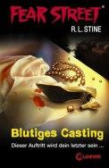 Blutiges Casting, Fear Street – R. L. Stine (3/5) 156 Seiten