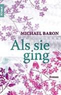 Als sie ging - Michael Baron (3/5) 272 Seiten