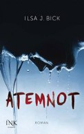 Atemnot – Ilsa J. Bick (4/5) 348 Seiten