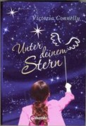 Unter deinem Stern - Victoria Connelly (4/5) 381 Seiten