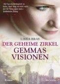 Der geheime Zirkel, Gemmas Visionen - Libba Bray (3/5) 477 Seiten