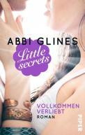Little Secrets, Vollkommen verliebt – Abbi Glines (4/5) 320 Seiten