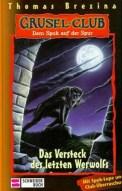 Das Versteck des letzten Werwolfs (4/5) 128 Seiten
