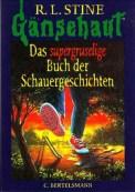 Das supergruselige Buch der Schauergeschichten (Es wächst immer noch + Kurzgeschichten) (4/5) 221 Seiten