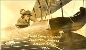 Four of the seven Christofferson brothers took up aviation, Silas was one of the brothers killed in an airplane accident.