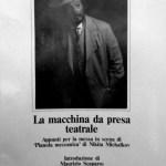La macchina da presa teatrale - Libro di Claudio Brachino