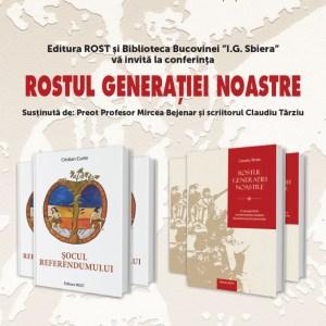 În inima Bucovinei, despre Rostul generației noastre