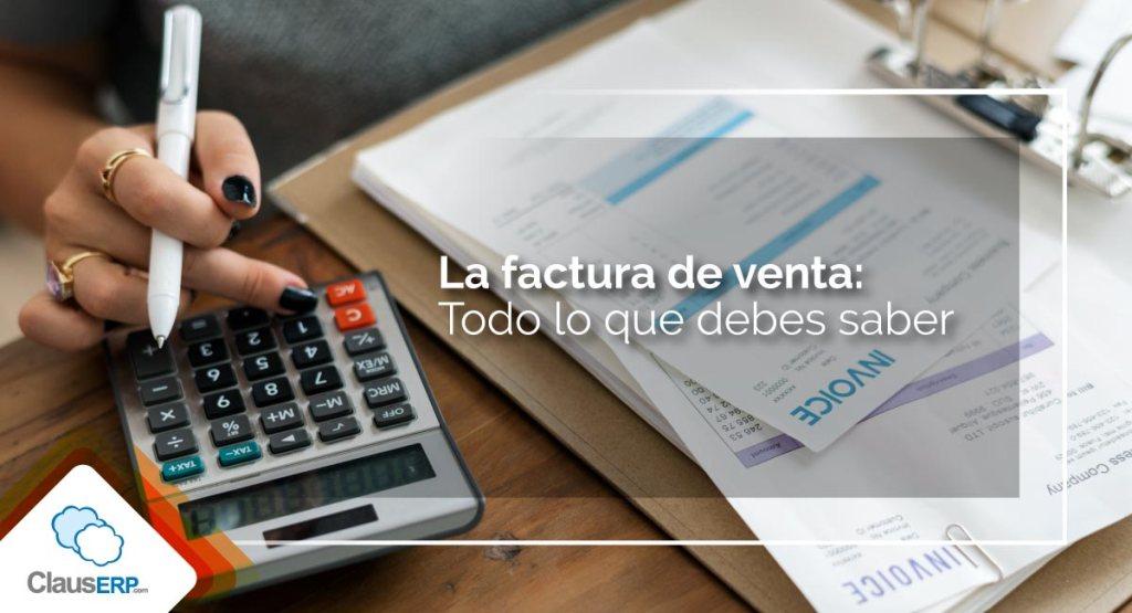 La factura de venta: Todo lo que debes saber