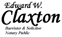 Edward W. Claxton, Lawyer, Barrister & Solicitor, Notary