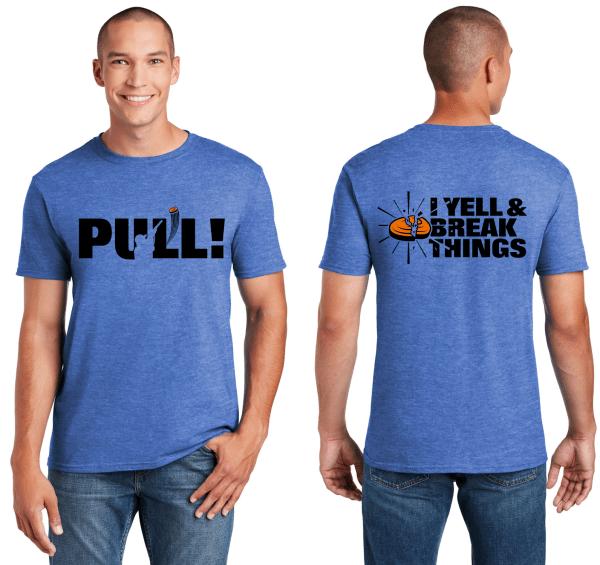 Clay Shooting Apparel | Clay Shooting Shirts - Pull I Yell & Break Things T-Shirt