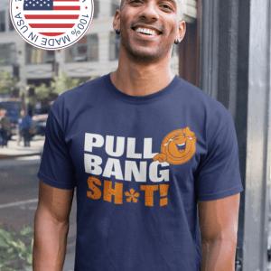 Funny Trap Shooting Shirts - Pull Bang Sh*t! - Laughing Sporting Clays T Shirt