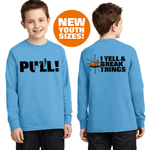 Youth Long Sleeve Shooting Shirts - PULL - I Yell & Break Things Kids T-Shirt