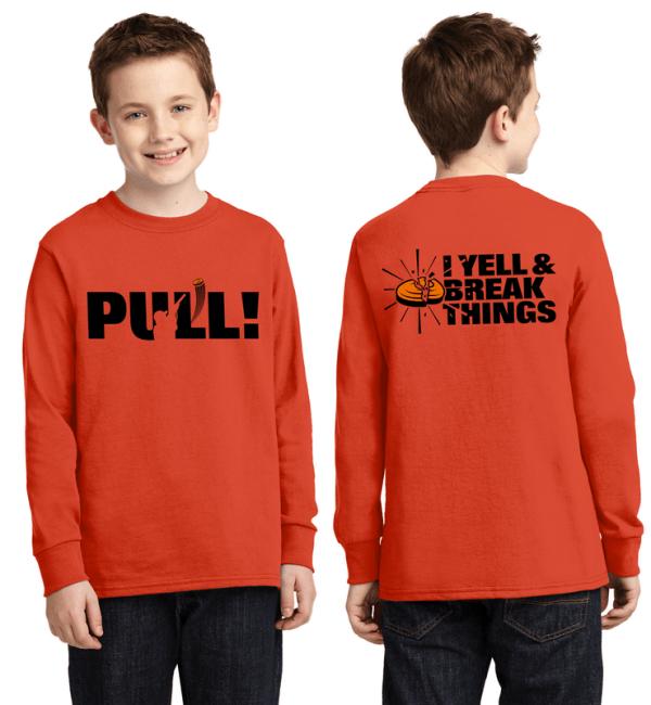Youth Long Sleeve Shooting Shirts - PULL - I Yell & Break Things Kids T-Shirt