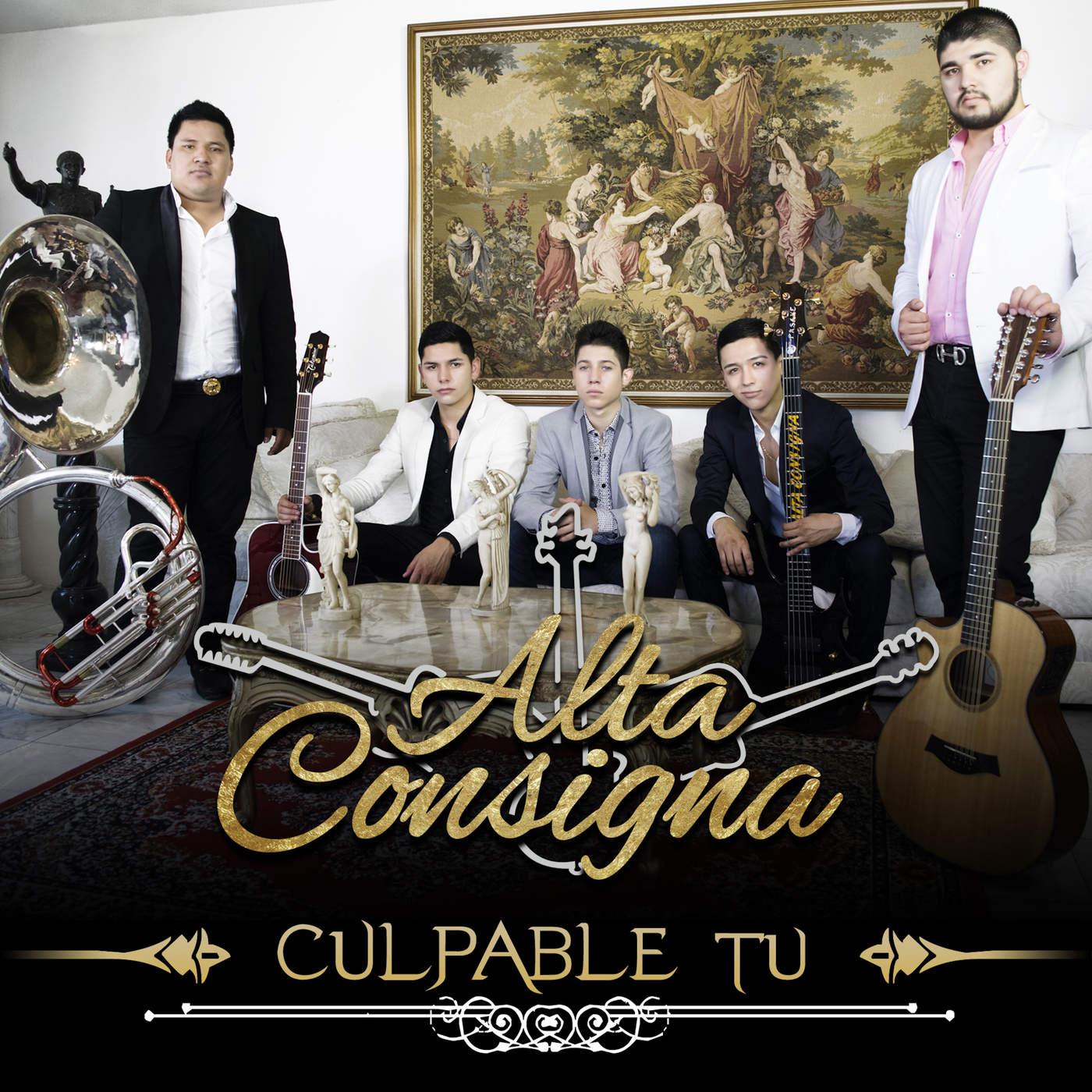 Alta Consigna - Culpable Tu (Disco 2016)