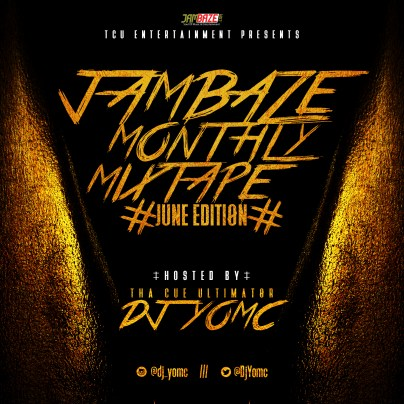 DJ YomC - Jambaze Monthly Mix(June Edition)2.0