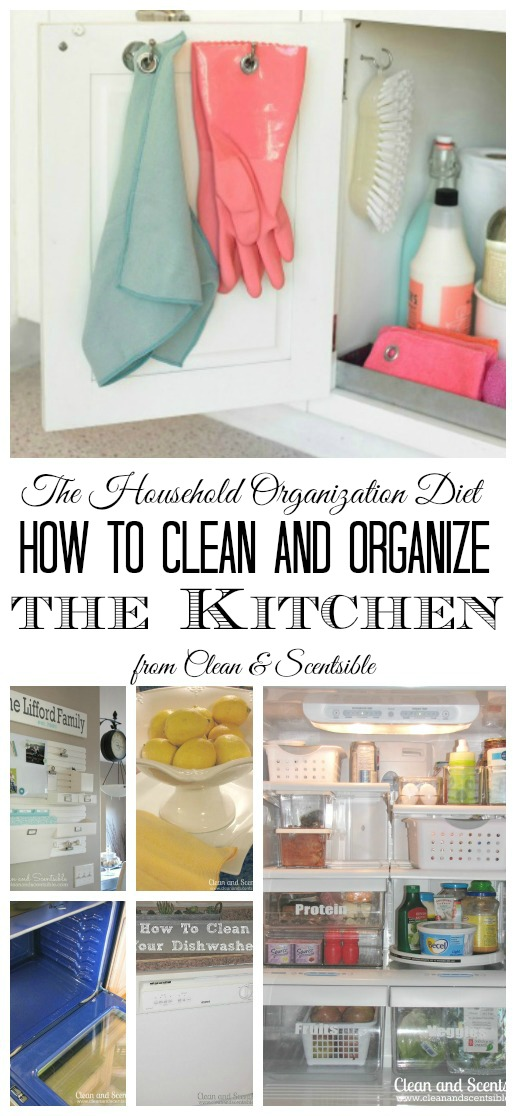 How To Clean And Organize Your Kitchen  Clean And Scentsible