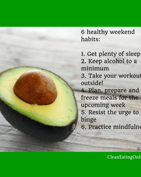 6 healthy weekend habits