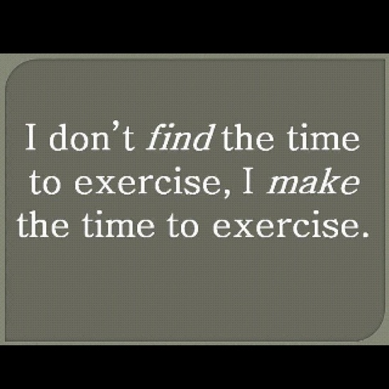 Make The Time To Exercise