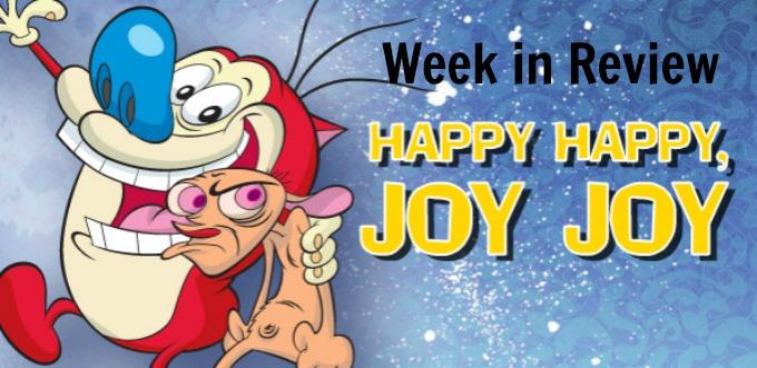 Week in Review Happy-Happy-Joy-Joy-ren-and-stimpy-30567735-593-289
