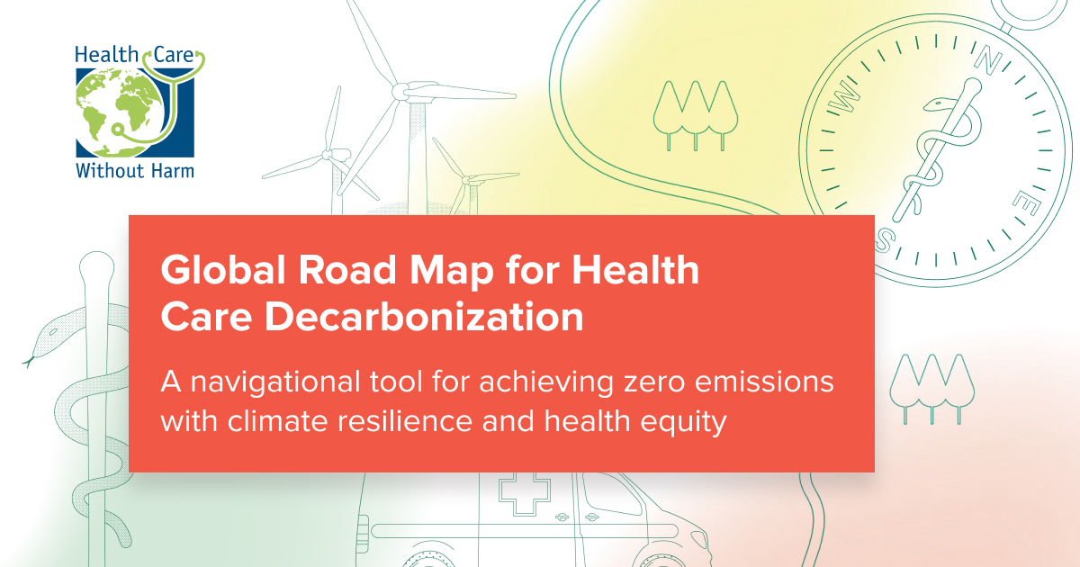 Our new road map for zero emissions health care