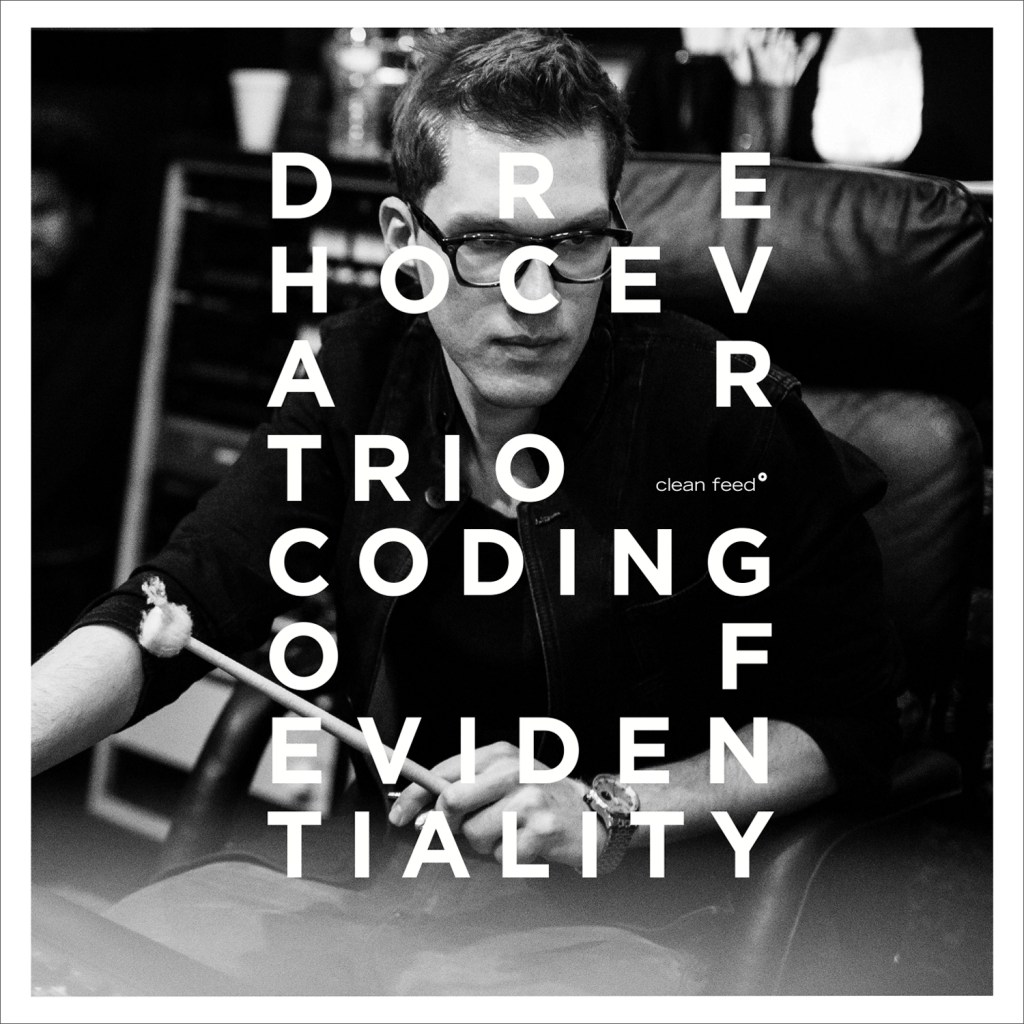 Gapplegate Music Review – Dre Hocevar Trio – Coding of Evidentiality