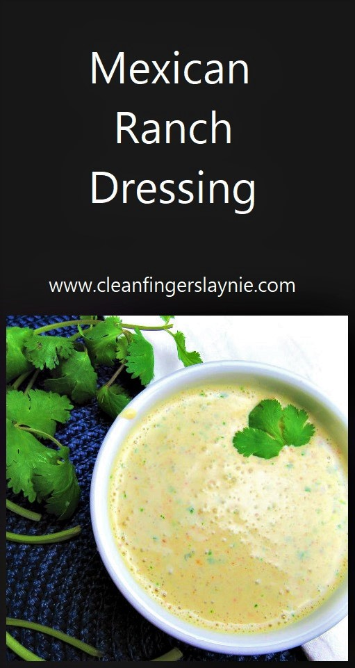 Mexican Ranch Dressing - CleanFingersLaynie
