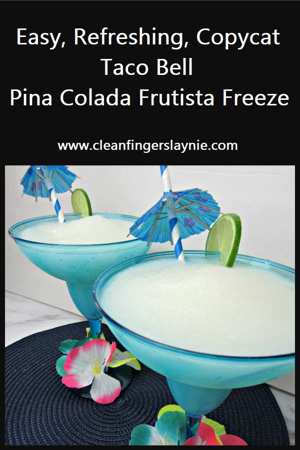 Taco Bell Pina Colada Frutisa Freeze Copycat - CleanFingersLaynie -