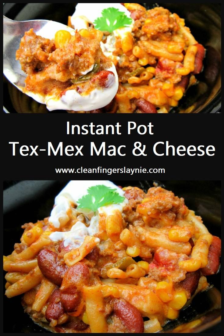 Instant Pot Tex-Mex Mac & Cheese - Clean Fingers Laynie