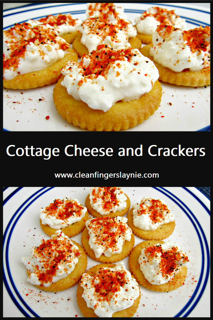 Cottage Cheese and Crackers -- Clean Fingers Laynie
