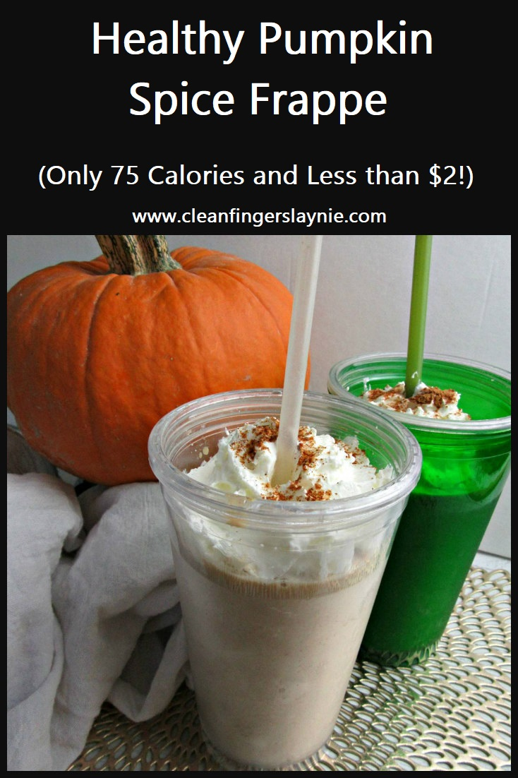 Healthy Pumpkin Spice Frappe - Clean Fingers Laynie