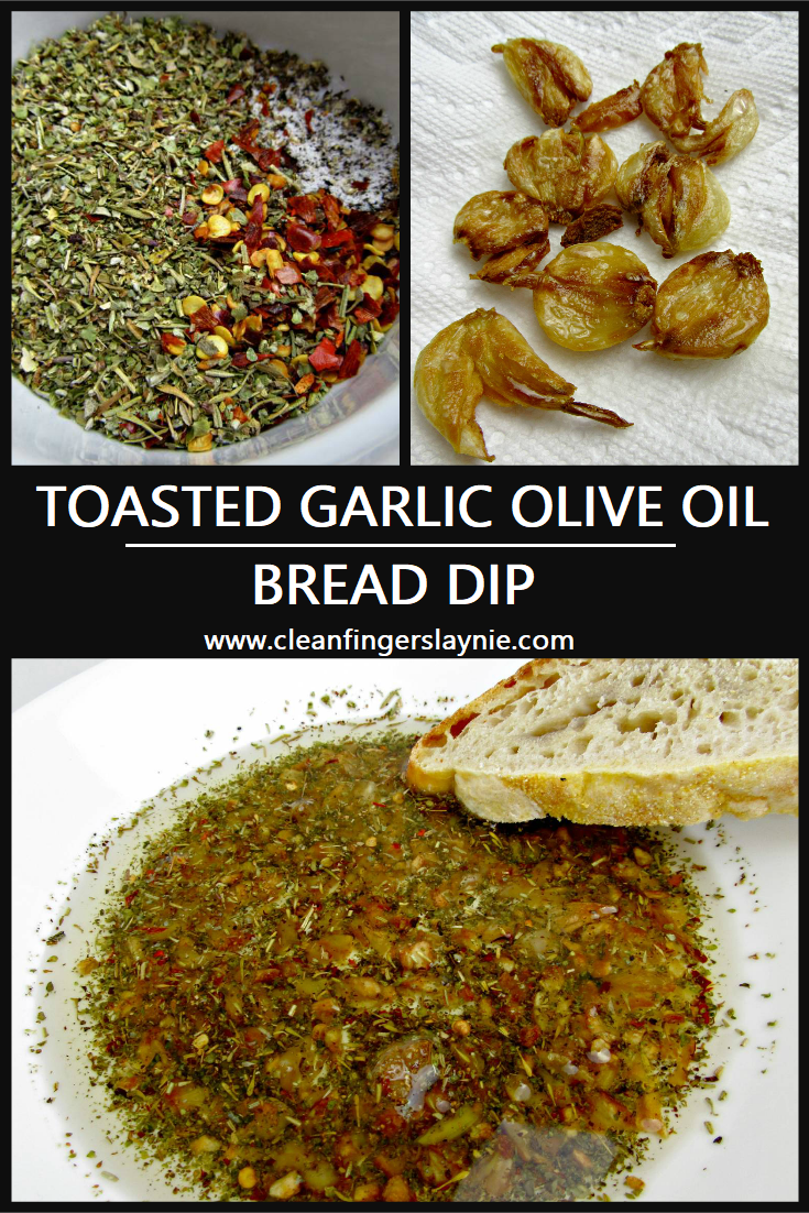 Toasted Garlic Olive Oil Bread Dip - Clean Fingers Laynie